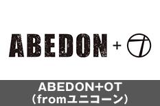 ABEDON+OT(fromユニコーン)