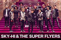 SKY-HI & THE SUPER FLYERS