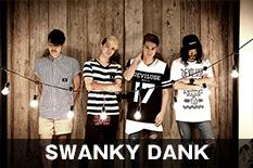 SWANKY DANK
